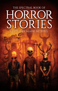 Spectral Book of Horror Stories, edited by Mark Morris - ©2014 respective individual authors/Spectral Press. Artwork ©2014 Vincent Chong