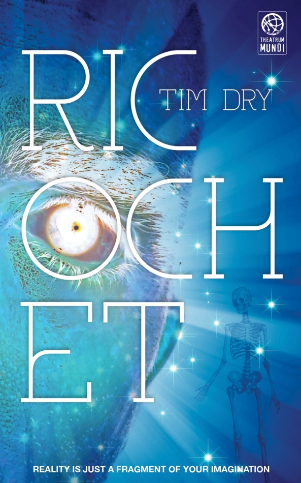 """Ricochet"" by Tim Dry ©2015 Tim Dry/Theatrum Mundi. Artwork ©2015 John Oakey"