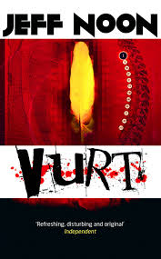 """VURT"" by Jeff Noon"